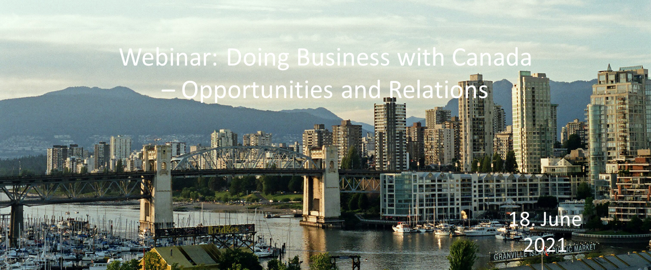 Webinar: Doing Business with Canada - Opportunities and Relations